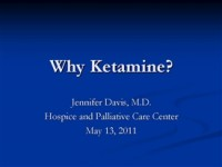 Why Ketamine?
